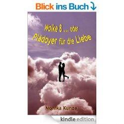Ebook: Wolke 8 … oder Plädoyer für die Liebe: Nur wenige Tage kostenlos @Amazon