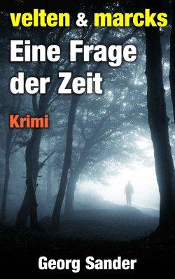 Eine Frage der Zeit (Thriller) GRATIS eBook (Taschenbuch kostet 5,95 €) @Amazon
