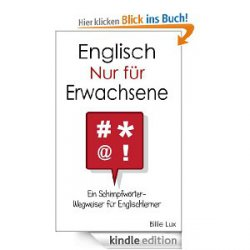 Englisch – Nur für Erwachsene Sprachführer von Billie Lux heute gratis bei Kindle
