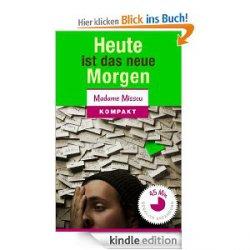 """Gratis-Kindle-eBook """"Heute ist das neue Morgen – 21 Tipps & Tricks gegen Aufschieberitis"""" (bei Amazon)"""