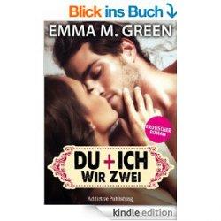 Kostenlos Ebook Du + Ich: Wir Zwei, 1 [ Erotischer Roman ]@ amazon