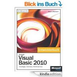Microsoft Visual Basic 2010 – Das Entwicklerbuch, nur kurze Zeit gratis als ebook bei Amazon