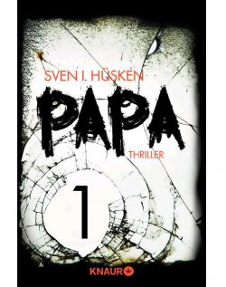 Papa 1 (Sorgender Ehemann, liebender Vater, eiskalter Killer!) GRATIS Ebook @Amazon