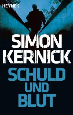 Schuld und Blut (Thriller) von Simon Kernick GRATIS eBook @Amazon