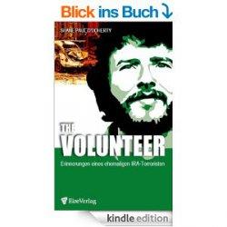 The Volunteer. Erinnerungen eines ehemaligen IRA-Terroristen @Amazon