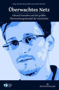 Überwachtes Netz – Der Sammelband zum NSA-Skandal GRATIS als eBook downloaden (Buch kostet 14,90€) @netzpolitik.org