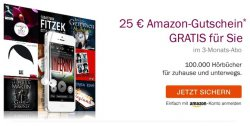 audible.de: Flexi-Abo 3 Monate je 9,95€ testen und 25€ Amazon Gutschein sichern