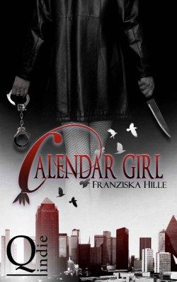 Calendar Girl (Thriller) GRATIS eBook (Taschenbuch kostet 8,03€) @Amazon