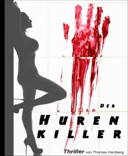 Der Hurenkiller (Thriller) GRATIS eBook @Amazon