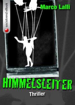 Die Himmelsleiter (Thriller) GRATIS eBook @Amazon