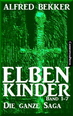 Elbenkinder: Die ganze Saga (Band 1-7 in einem eBook) GRATIS @Amazon