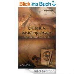 Gratis eBook: Terra Anchronos: Das Land ohne Zeit (gebundene Ausgabe 19,90€)