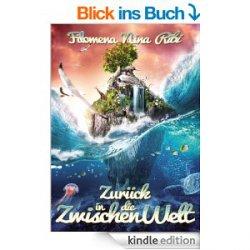 Gratis eBook: Zurück in die Zwischenwelt (Taschenbuch EUR 9,99€) @Amazon
