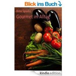 Gratis Rezeptbuch: Gourmet im Alltag @amazon