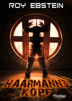 Haarmanns Kopf (Psychothriller) GRATIS eBook @Amazon