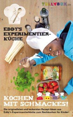 Kochen mit Schmackes!: Eddys Experimentierküche GRATIS eBook @Amazon