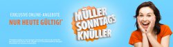 Müller: Sonntagsknüller sind nun bestellbar