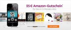 25-Euro-Amazon-Gutschein gratis zum 3-Monats Hörbuch-Abo für je 9,95€ Monat
