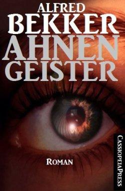 Ahnengeister (Thriller) GRATIS eBook @Amazon