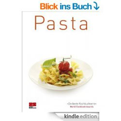Amazon Bestseller Gratis als eBook: Pasta (Trendkochbücher) Bewertung 5*