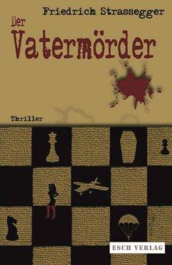 Der Vatermörder (Thriller) GRATIS eBook (Taschenbuch 12,60 €) @Amazon