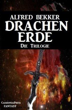 DRACHENERDE – Die Trilogie (Fantasy Roman mit 1046 Seiten) GRATIS eBook @Amazon
