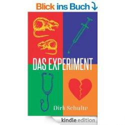 Gratis: Das Experiment Medical-Thriller von Dirk Schulte Taschenbuch kostet 7,44€