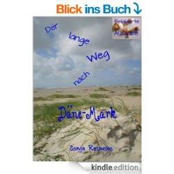 GRATIS Ebook Der lange Weg nach Däne-Mark [Taschenbuch 13,90€] @amazon