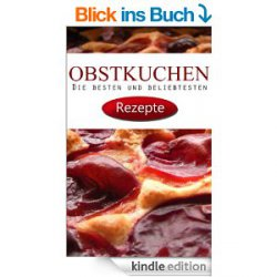 Gratis eBook: Obstkuchen Rezepte von Edith Winkler (7 Rezensionen / 4,4 Sterne)
