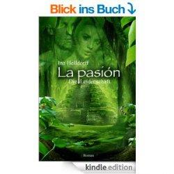 La Pasión – Die Leidenschaft, Amazon-Bewertung: 5 Sterne – heute GRATIS [Kindle Edition]