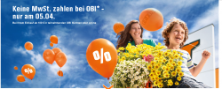 [LOKAL und ONLINE] Keine Mehrwertsteuer bezahlen nur am 05.04.2014 bei OBI