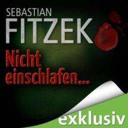 Nicht einschlafen von Sebastian Fitzek GRATIS Hörbuch bei Audible