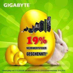 Oster 2014 Aktion: GIGABYTE Mainboards kaufen + 19% Mehrwertsteuer geschenkt @gigabyte.de