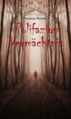 Polifazios Vermächtnis – ein Fantasy Roman als gratis eBook bei Amazon