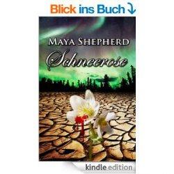 Schneerose Vampir-Thriller von Maya Shepherd