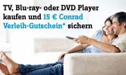 15 € Verleihshop-Gutschein beim Kauf eines Blu-ray- oder DVD-Players @Conrad.de