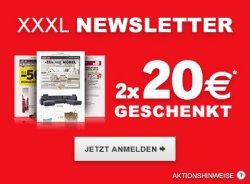2x 20 € Gutscheine für XXXL Möbelhaus oder www.xxxlshop.de mit 100€ MBW für Newsletteranmeldung
