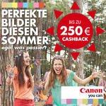 Bis zu 250€ Cashback beim Kauf eines Artikels aus der Canon Cashback Aktion