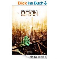 Bran – ein Zeitreisethriller von Matthias Falke heute gratis als ebook bei amazon (Broschiert kostet das Buch 12,90€)