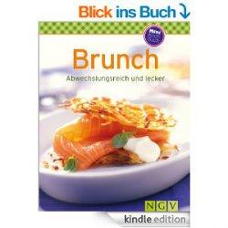 Brunch: Unsere 100 besten Rezepte in einem Kochbuch Rezepte Heute gratis als eBook statt 3,99€ als Taschenbuch