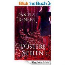 Düstere Seelen – Gratis Ebook (Taschenbuchpreis 7,99) @amazon.de