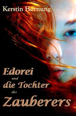 Edorei und die Tochter des Zauberers – GRATIS eBook @Amazon