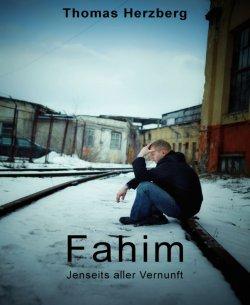 Fahim: Jenseits aller Vernunft (Thriller) GRATIS eBook @Amazon