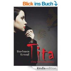 Gratis als eBook: Tita. Das Vermächtnis – Taschenbuchpreis ist 8,50€ @amazon