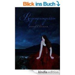 Gratis Regenprinzessin Kindle Ebook [Taschenbuch 6€] @Amazon