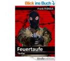 Heute gratis als eBook: Feuertaufe  – Agententhriller @Amazon.de