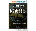 Karl -ausgeliefert –Thriller – heute gratis als eBook statt Taschenbuchpreis 13,50€ @amazon.de