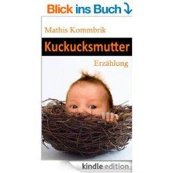 Kuckucksmutter – Erzählung Gratis als eBook @Amazon.de