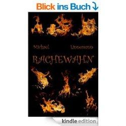 Rachewahn –  als eBook heute gratis bei Amazon statt 0,99€