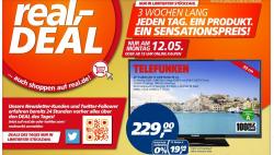 "ab Montag: 3 Wochen lang wieder der ""real,- Deal des Tages""  z.B. Heute: Telefunken 39″ LED-TV für 229€"